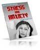 Eliminate Stress and Anxiety From Your Life PLR Package